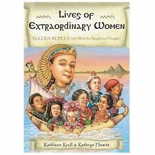 Lives of Extraordinary Women: Rulers, Rebels (and What the Neighbors Thought) K