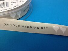 2 METRES ON YOUR WEDDING DAY RIBBON CARD MAKING SEWING CRAFT EMBELLISHMENT