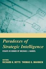 Paradoxes of Strategic Intelligence: Essays in Honor of Michael I. Handel  Books