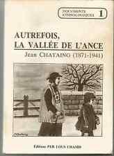 """Livre """" AUTREFOIS LA VALLEE DE L'ANCE"""" par Jean CHASTAING (1871-1941)"""