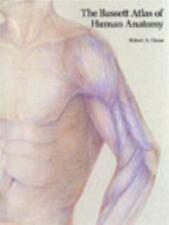 The Bassett Atlas of Human Anatomy