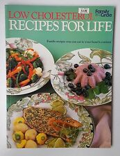 1990 Cookbook;  Low Cholesterol Recipes for Life by Family Circle; Cooking; Food