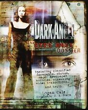 Dark Angel: The Eyes Only Dossier (Dark Angel)-ExLibrary