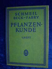 """""""Pflanzenkunde - 1. Heft"""" von Prof. Dr. O. Schmeil, Dr. J. Beck und Dr. R. Fabry"""