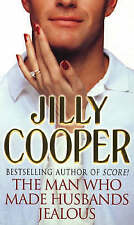 The Man Who Made Husbands Jealous, Jilly Cooper