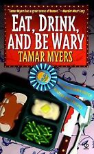 Eat, Drink, And Be Wary by Tamar Myers (1998, paperback) Cozy Mystery