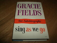 GRACIE FIELDS-SING AS WE GO-AUTOBIOGRAPHY-1ST-SIGNED-1960-G-HB-RARE
