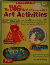 The Big Book of Quick & Easy Art Activities/Scholastic/Grades K-3/Free Shipping!
