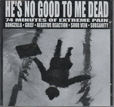 He's No Good To Me Dead (Various) CD - New / Sealed (1999) Hardcore Metal