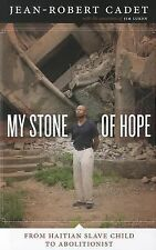 My Stone of Hope: From Haitian Slave Child to Abolitionist-ExLibrary