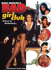Dave Nestler's BAD GIRL CLUB Art / Pin-Up Book *NM/M*