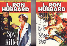SPY KILLER and IF I WERE YOU by L. Ron Hubbard (2008--Pulp Mystery) 2 PBs