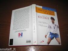 LIBRO/BOOK=NICCOLO' GALLI=STORIA DI CALCIO E D'AMORE=RENZO GRASSO=
