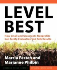 Level Best: How Small and Grassroots Nonprofits Can Tackle Evaluation and Talk R