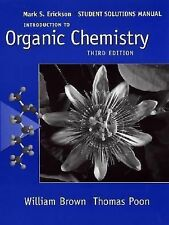 Introduction to Organic Chemistry, Student Solutions Manual Brown, William H.,