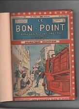 LE BON POINT. 1927.  2e semestre, album broché n°760 à 787