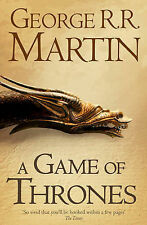 A Game of Thrones: Book 1 of a Song of Ice and Fire by George R. R. Martin...