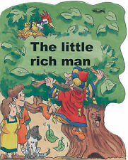 LITTLE RICH MAN (Shaped Board Books), NO AUTHOR