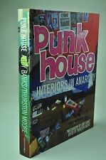 Punk House - Interiors in Anarchy Thurston Moore (New - Hardback - 2007)