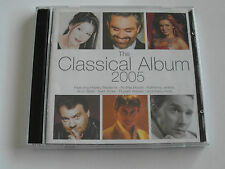 The Classical Album of 2005 - Various Artists (  Album 2005 ) Used very good