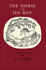 The Horse and His Boy by C. S. Lewis (Hardback, 2010)