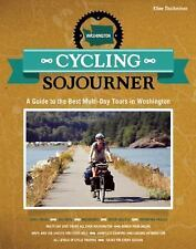 Cycling Sojourner: A Guide to the Best Multi-Day Bicycle Tours in Washington Pe