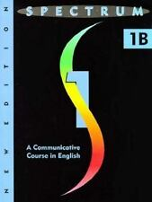 Spectrum: Level 1b Student Book: a Communicative Course in English