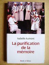 Livre La purification de la mémoire Parole et Silence /Y23