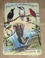 SINGER SEWING MACHINE Australian birds TIN SIGN New vintage antique postcard sew