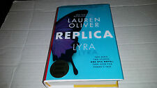 Replica by Lauren Oliver (2016, Hardcover) SIGNED 1st/1st