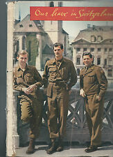 OUR LEAVE IN SWITZERLAND - AMERICAN SOLDIERS VISIT 1945 / 46 200 PHOTOS