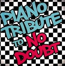 PIANO TRIBUTE TO NO DOUBT /...-Piano Tribute To No Doubt CD NEW