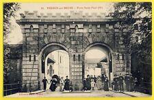 cpa Belle Animation VERDUN sur MEUSE Porte SAINT PAUL de 1877 Ponts Levis