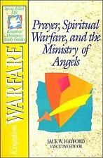 Prayer, Spiritual Warfare, and the Ministry of Angels: Kingdom Warfare (The Spir