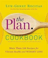 The Plan Cookbook 150 Delicious Recipes  [Hardcover] by Lyn-Genet Recitas