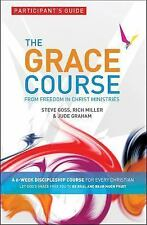 The Grace Course Pack by Steve Goss, Rich Miller and Jude Graham (2012,...