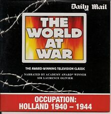 THE WORLD AT WAR OCCUPATION HOLLAND 1940 - 1944