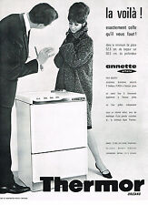PUBLICITE ADVERTISING  1963   THERMOR  machine à lalver lave linge ANNETTE