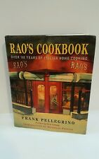 Rao's Cookbook: Over 100 Years of Italian Home Cooking by Frank Pellegrino Hardc