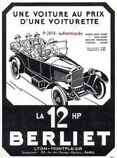 PUBLICITE AUTOMOBILE BERLIET LA 12 HP PRIX D'UNE VOITURETTE DE 1922 FRENCH AD