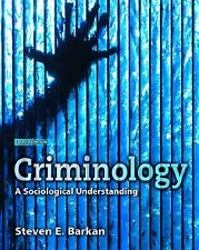 Criminology: A Sociological Understanding, 4th Edition BY STEVEN E BARKAN
