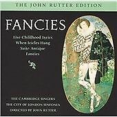Cambridge Singers - Fancies (Music by John Rutter (CD 2005)