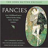 Cambridge Singers - Fancies (Music by John Rutter (CD 2005)