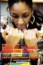 Beautiful Black Hair: College Life: Brittanie's 101 Hair Care Secrets: A College