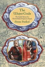 The Water Gods: The Inside Story of a World Bank Project in Nepal