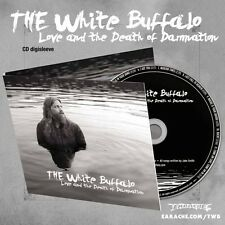 "The White Buffalo ""Love & The Death Of Damnation"" Digipak CD w/ 3 Bonus Tracks!"