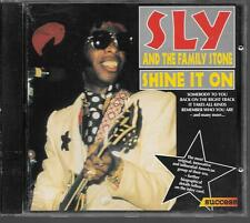CD COMPIL 15 TITRES--SLY AND THE FAMILY STONE--SHINE IT ON