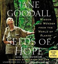 Seeds of Hope : Wisdom and Wonder from the World of Plants by Jane Goodall...