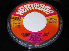 Wolfe: Something In The Way She Moves (Stereo) / Same (Mono) 45