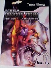 MEGA DRAGON & TIGER: FUTURE KUNG FU ACTION. GRAPHIC NOVEL.